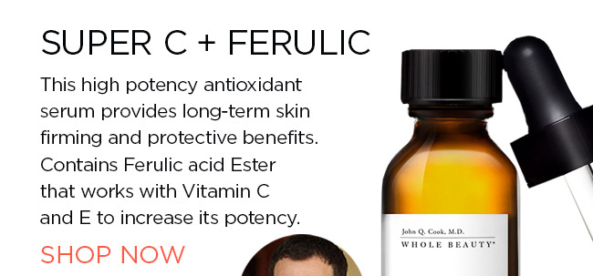 SUPER C and FERULIC. This high potency antioxidant serum provides long-term skin firming and protective benefits. Contains Ferulic acid Ester that works with Vitamin C and E to increase its potency. SHOP NOW