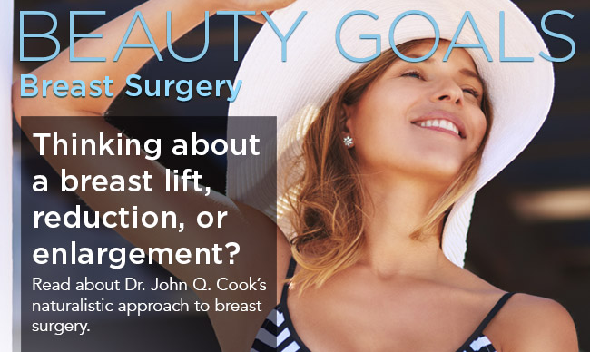 Thinking about a breast lift, reduction, or enlargement. Read more about Dr. John Q. Cook's naturalistic approach to breast surgery.