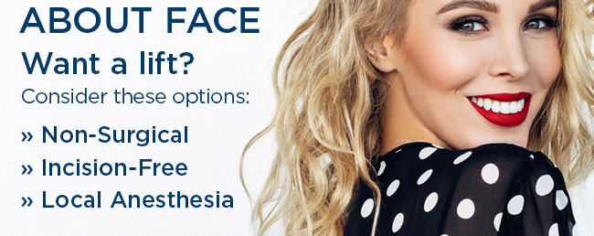 Want a lift? Consider these options: Non-Surgical,