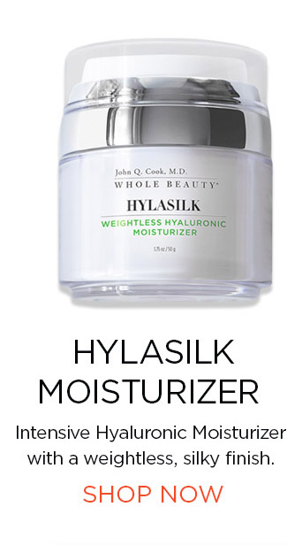 Hylasilk Moisturizer. SHOP NOW