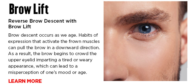 Reverse Brow Descent with Brow Lift. Brow descent occurs as we age. Habits of expression that activate the frown muscles can pull the brow in a downward direction. As a result, the brow begins to crowd the upper eyelid imparting a tired or weary appearance, which can lead to a misperception of one's mood or age. LEARN MORE