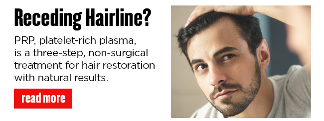 PRP, platelet-rich plasma, is a three-step, non-surgical treatment for hair restoration with natural results. READ MORE