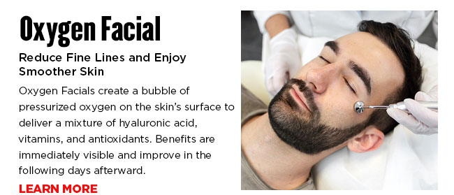 Oxygen Facials create a bubble of pressurized oxygen on the skin's surface to deliver a mixture of hyaluronic acid, vitamins, and antioxidants. Benefits are immediately visible and improve in the following days afterward.
