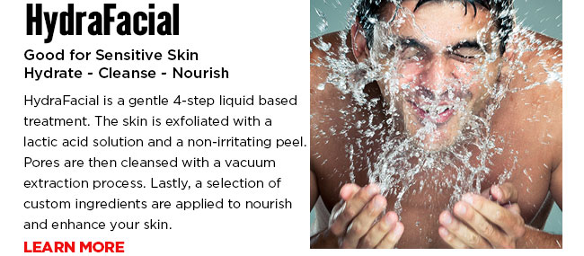 HydraFacial is a gentle 4-step liquid based treatment. The skin is exfoliated with a lactic acid solution and a non-irritating peel. Pores are then cleansed with a vacuum extraction process. Lastly, a selection of custom ingredients are applied to nourish and enhance your skin.