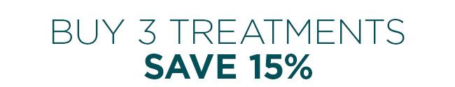 buy 3 treatments save 15 percent
