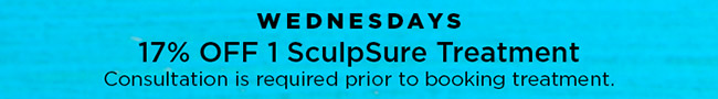 Wednesdays 17 percent off 1 sculpsure treatment. Consult required prior to treatment.