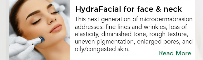 This next generation of microdermabrasion addresses: fine lines and wrinkles, loss of elasticity, diminished tone, rough texture, uneven pigmentation, enlarged pores, and oily/congested skin. Read More