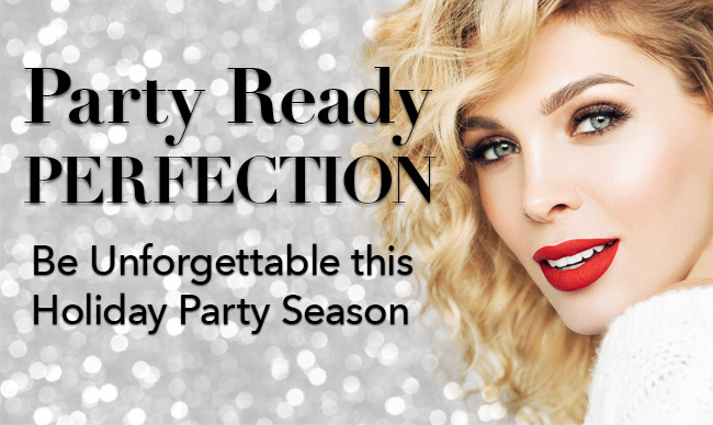 Be unforgetable this Holiday Party Season